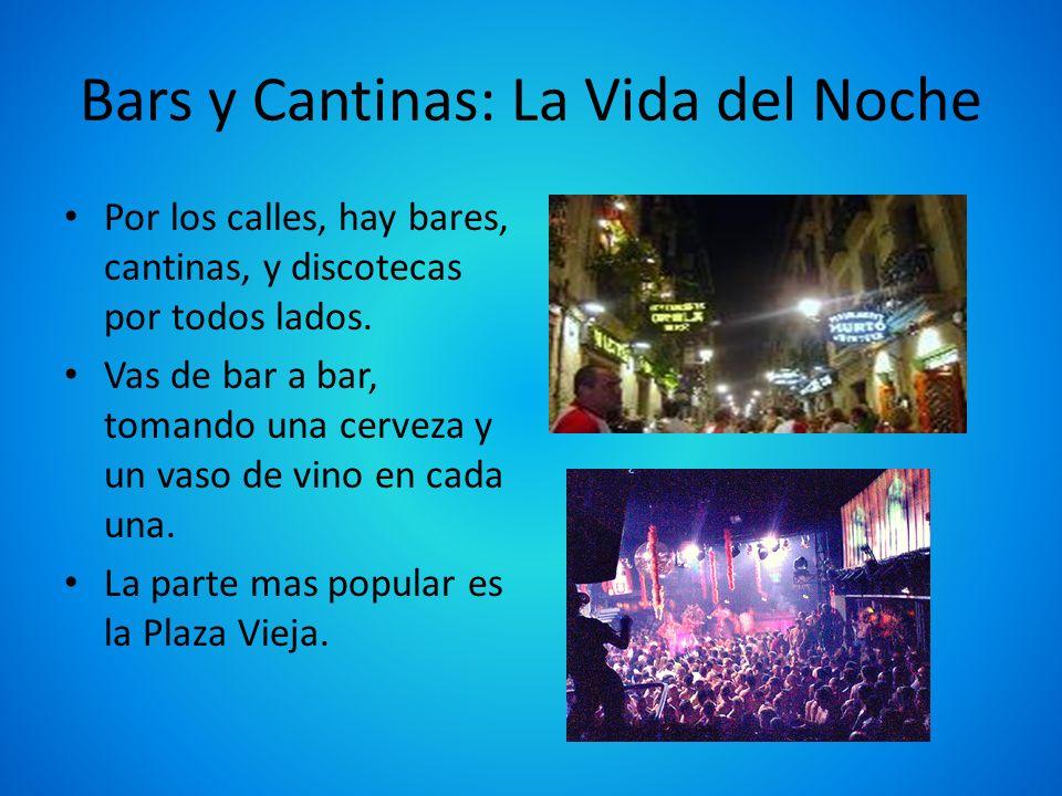 Bars y Cantinas: La Vida del Noche