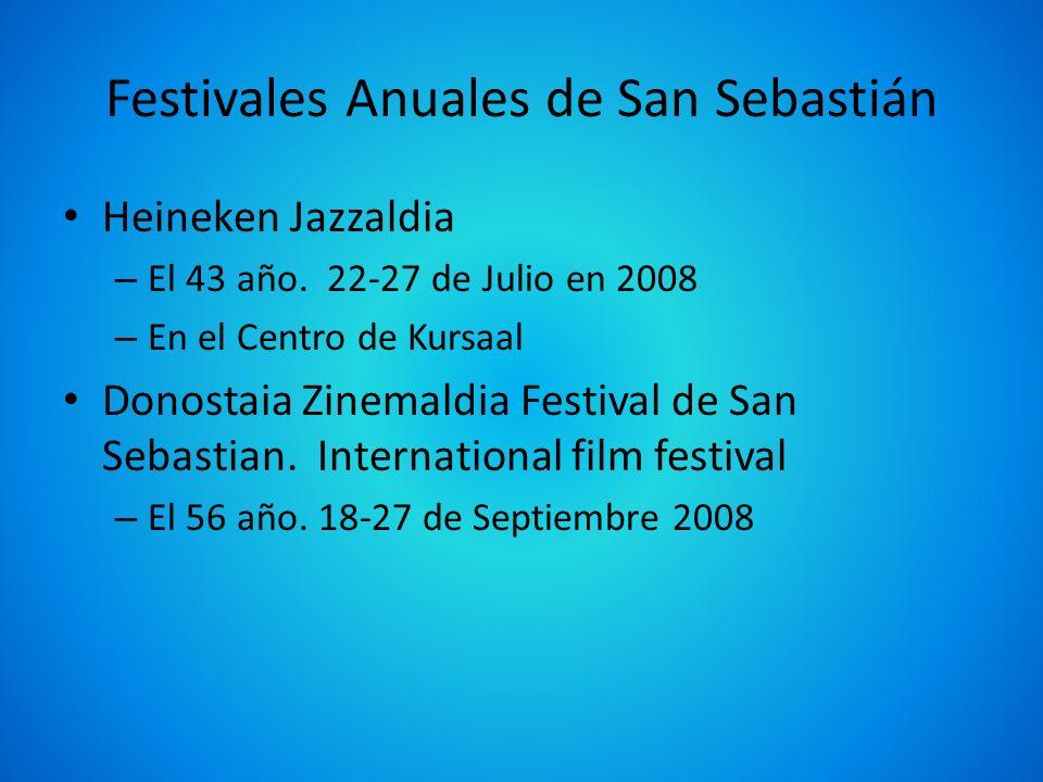 Festivales Anuales de San Sebastián