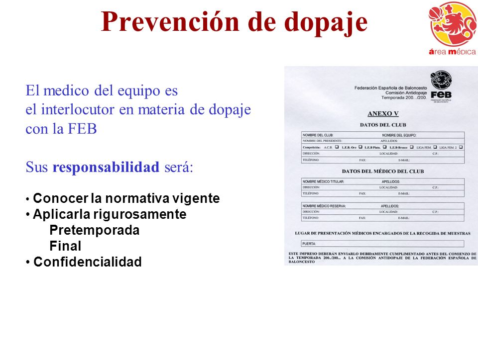 Prevención de dopaje El medico del equipo es