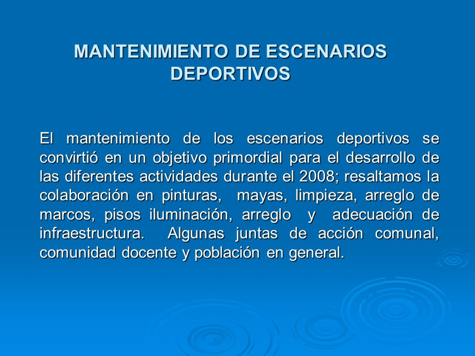 MANTENIMIENTO DE ESCENARIOS DEPORTIVOS