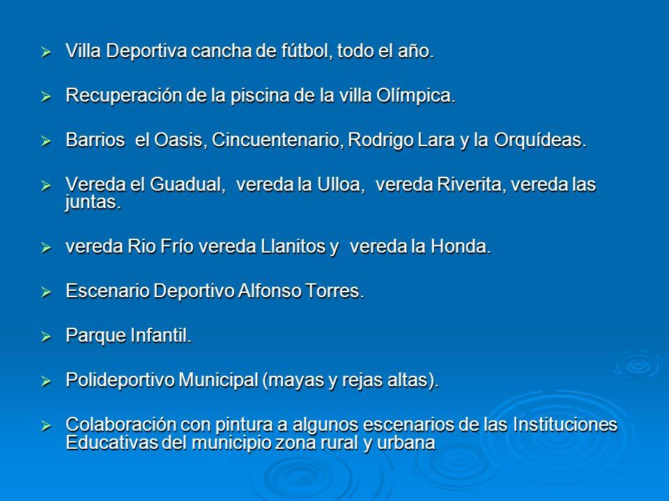 Villa Deportiva cancha de fútbol, todo el año.
