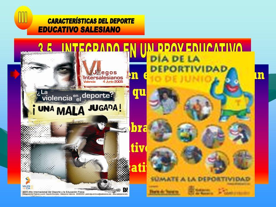 CARACTERÍSTICAS DEL DEPORTE III EDUCATIVO SALESIANO
