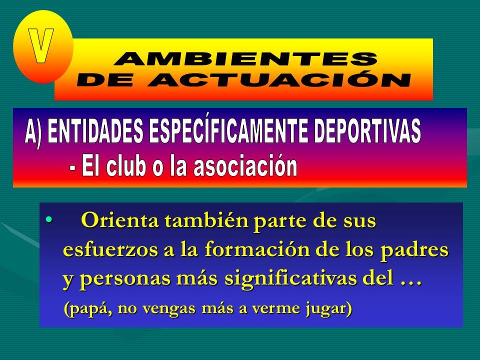 A) ENTIDADES ESPECÍFICAMENTE DEPORTIVAS