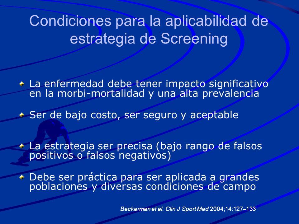 Condiciones para la aplicabilidad de estrategia de Screening