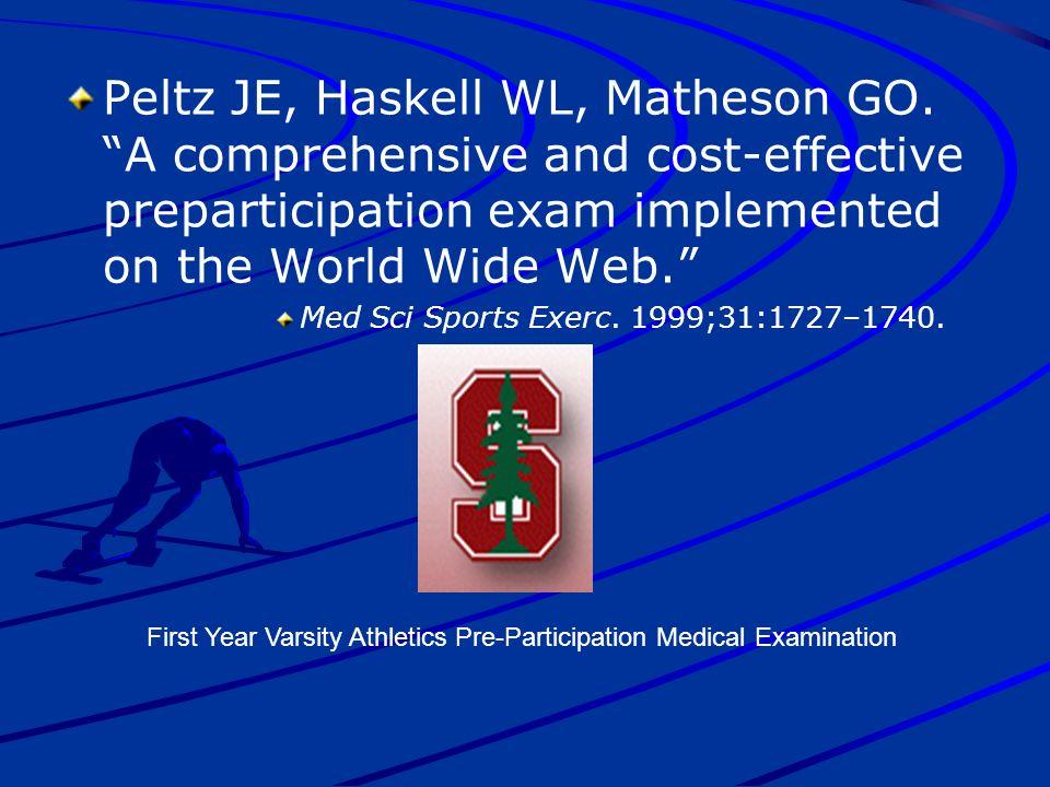 Peltz JE, Haskell WL, Matheson GO