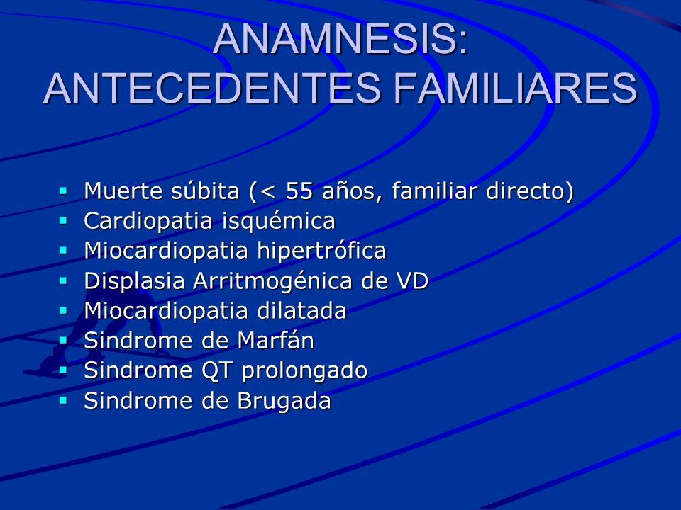 ANAMNESIS: ANTECEDENTES FAMILIARES