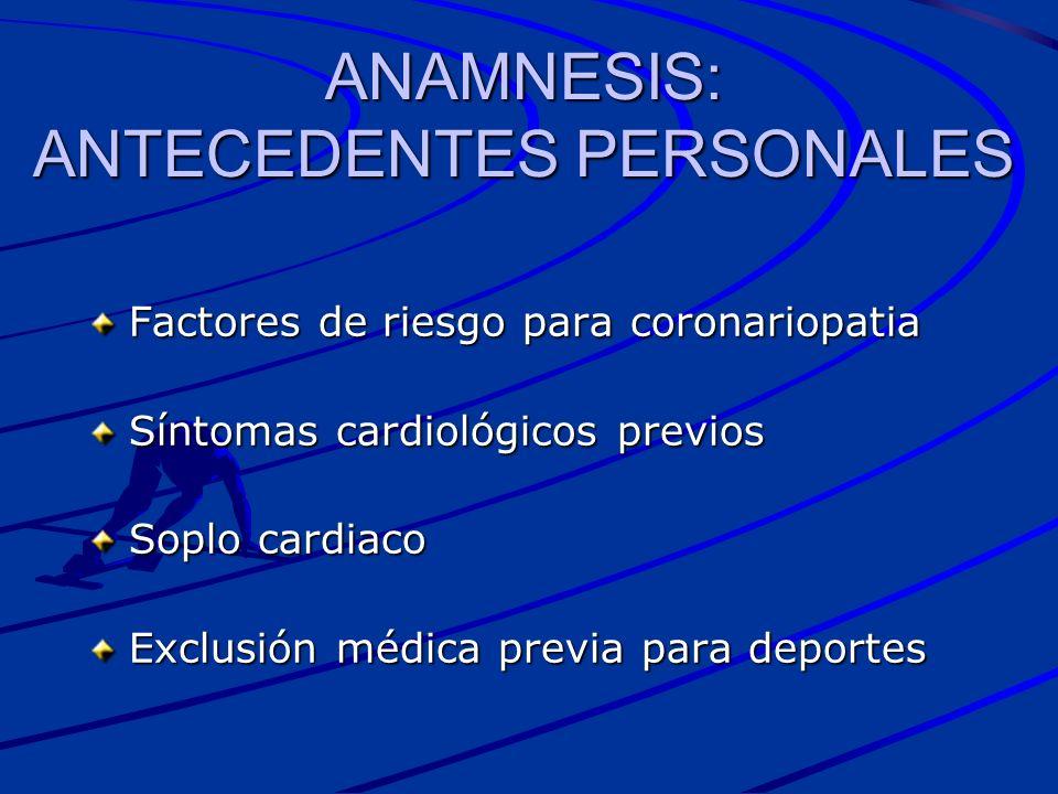 ANAMNESIS: ANTECEDENTES PERSONALES