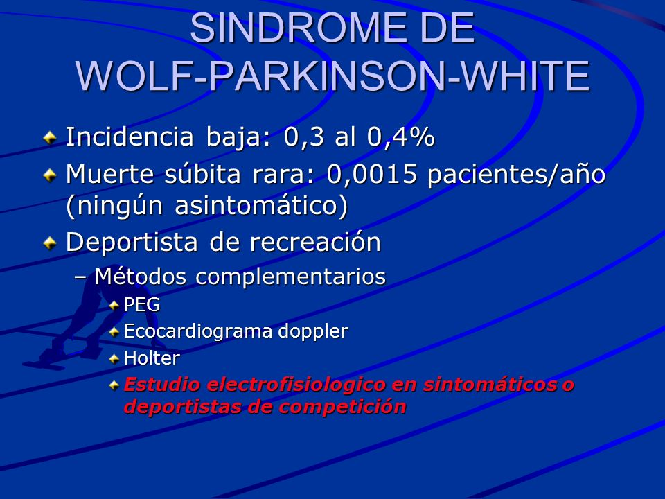 SINDROME DE WOLF-PARKINSON-WHITE
