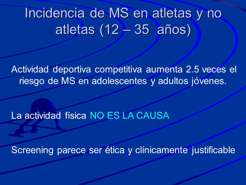 Incidencia de MS en atletas y no atletas (12 – 35 años)