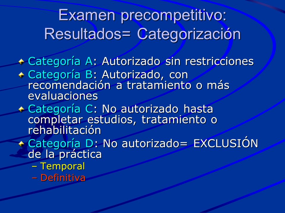 Examen precompetitivo: Resultados= Categorización