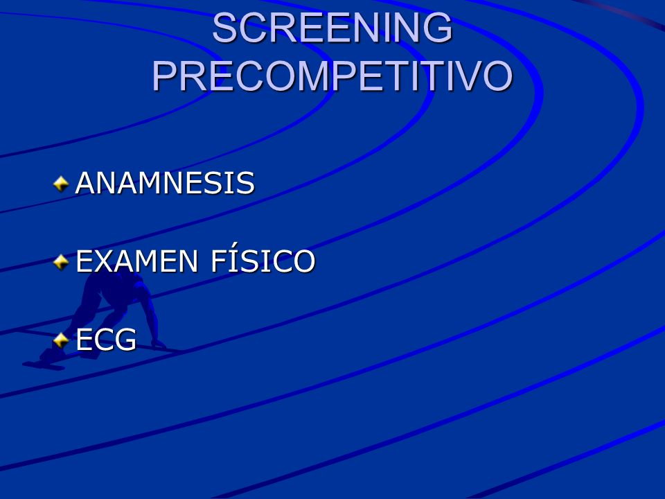 SCREENING PRECOMPETITIVO