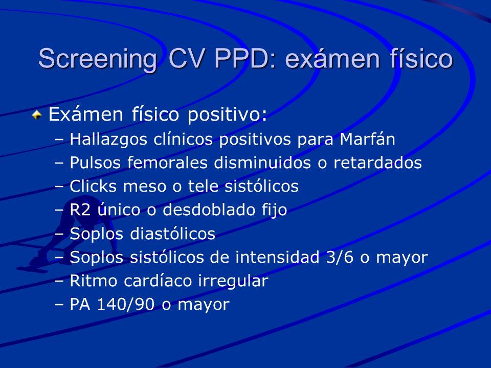 Screening CV PPD: exámen físico