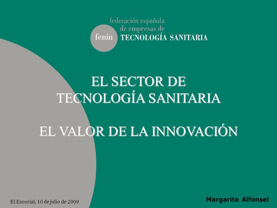 EL SECTOR DE TECNOLOGÍA SANITARIA EL VALOR DE LA INNOVACIÓN