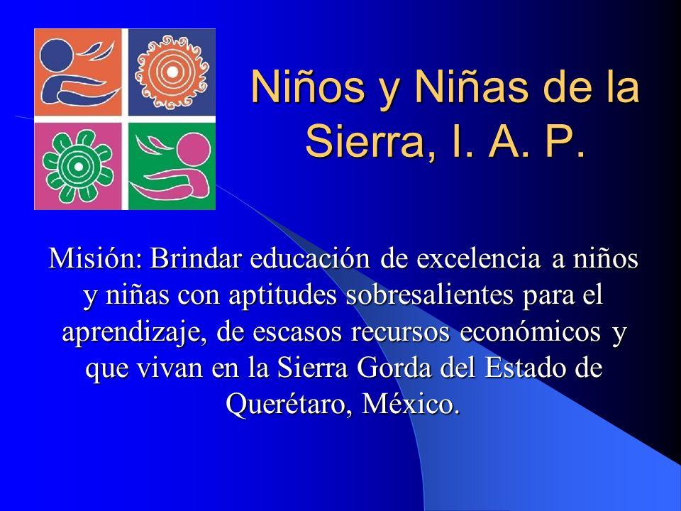 Niños y Niñas de la Sierra, I. A. P.