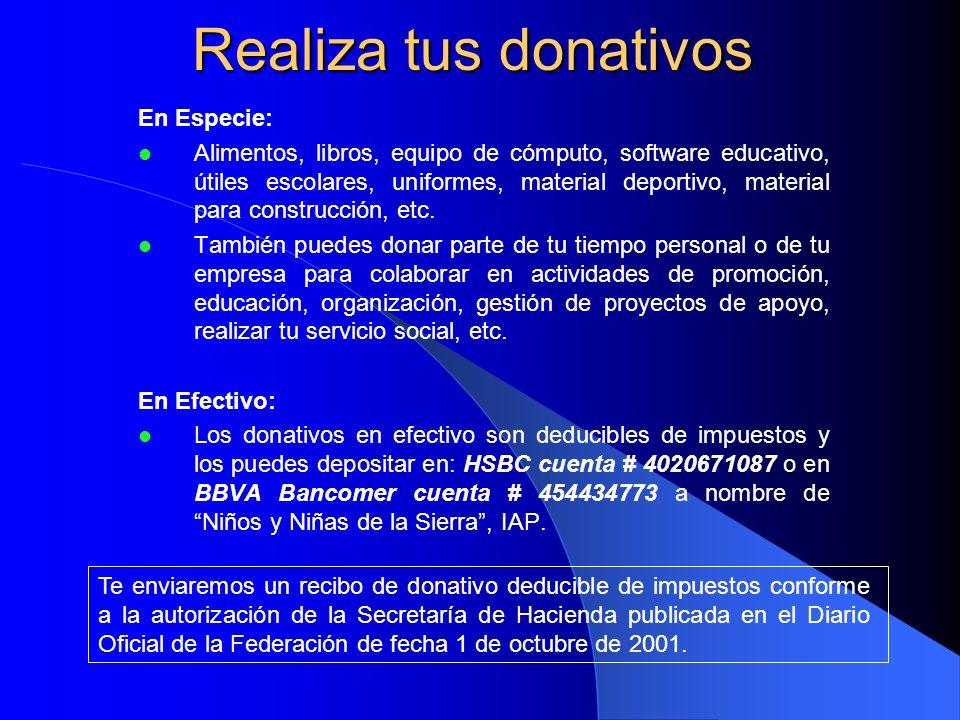 Realiza tus donativos En Especie: