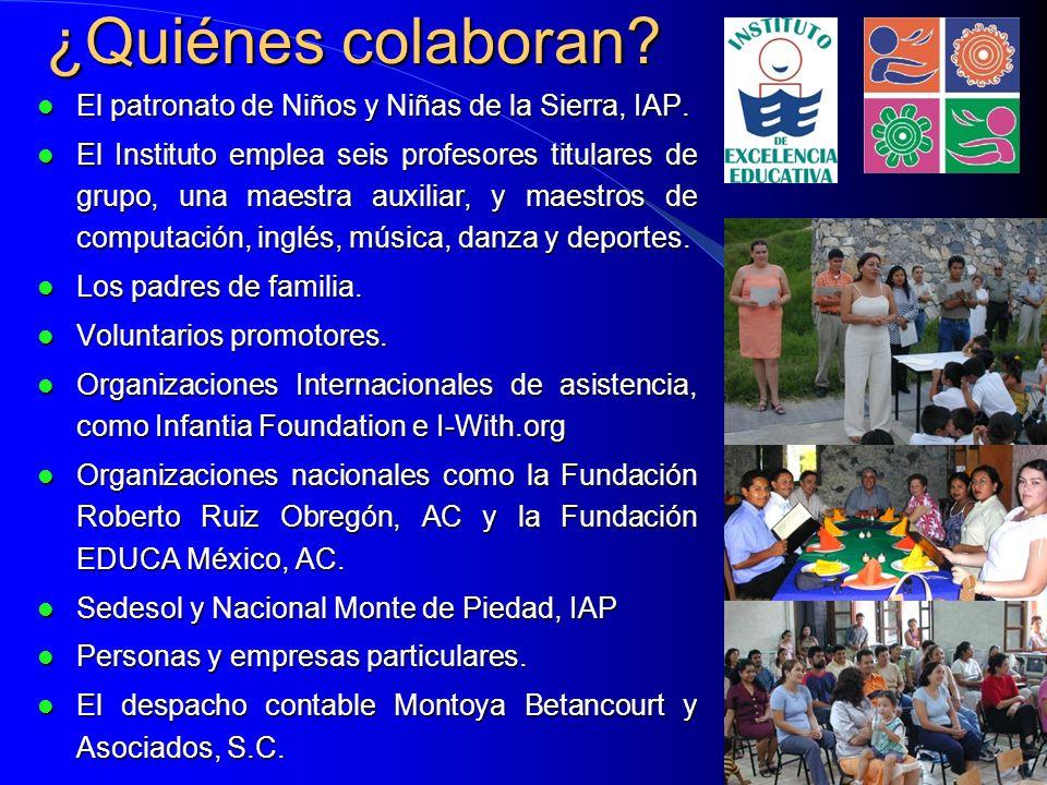¿Quiénes colaboran El patronato de Niños y Niñas de la Sierra, IAP.