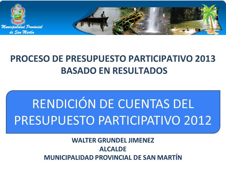 RENDICIÓN DE CUENTAS DEL PRESUPUESTO PARTICIPATIVO 2012
