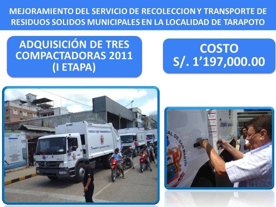 ADQUISICIÓN DE TRES COMPACTADORAS 2011 (I ETAPA)