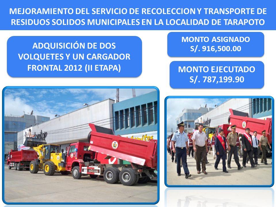 ADQUISICIÓN DE DOS VOLQUETES Y UN CARGADOR FRONTAL 2012 (II ETAPA)