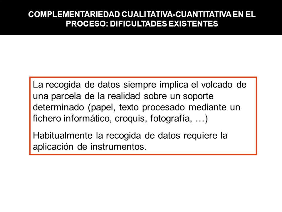 COMPLEMENTARIEDAD CUALITATIVA-CUANTITATIVA EN EL PROCESO: DIFICULTADES EXISTENTES