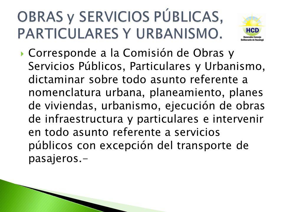 OBRAS y SERVICIOS PÚBLICAS, PARTICULARES Y URBANISMO.