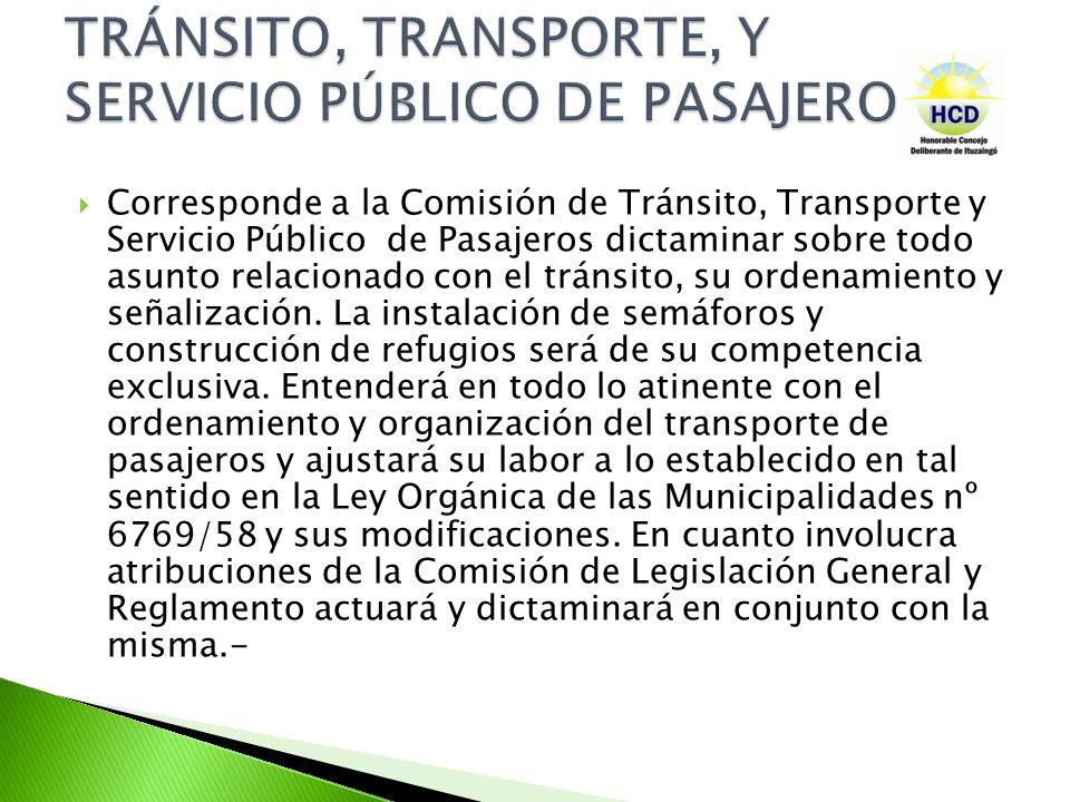 TRÁNSITO, TRANSPORTE, Y SERVICIO PÚBLICO DE PASAJEROS.