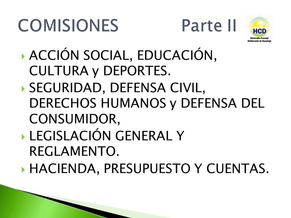 COMISIONES Parte II ACCIÓN SOCIAL, EDUCACIÓN, CULTURA y DEPORTES.