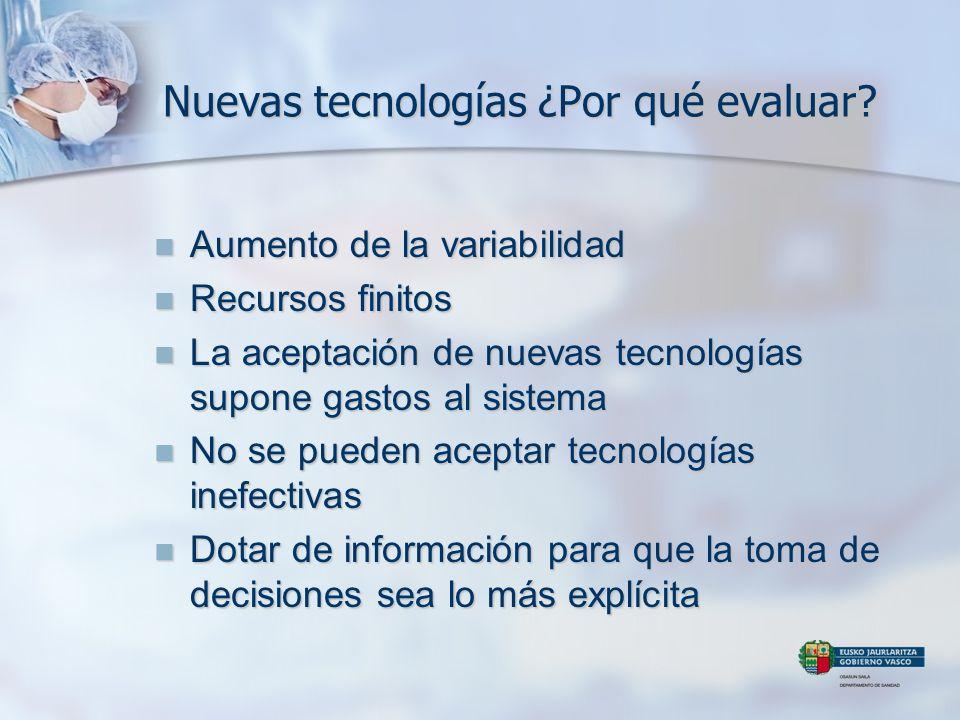 Nuevas tecnologías ¿Por qué evaluar