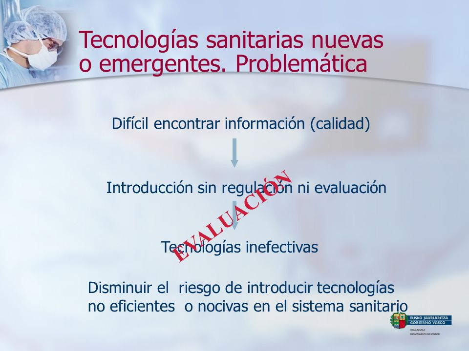 Tecnologías sanitarias nuevas o emergentes. Problemática