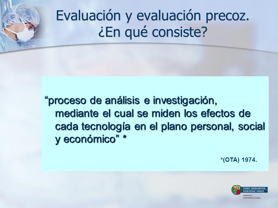 Evaluación y evaluación precoz. ¿En qué consiste