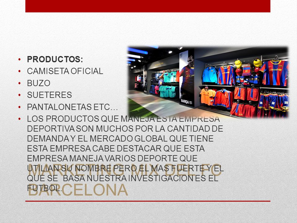 MARKETING MIX DEL FC BARCELONA