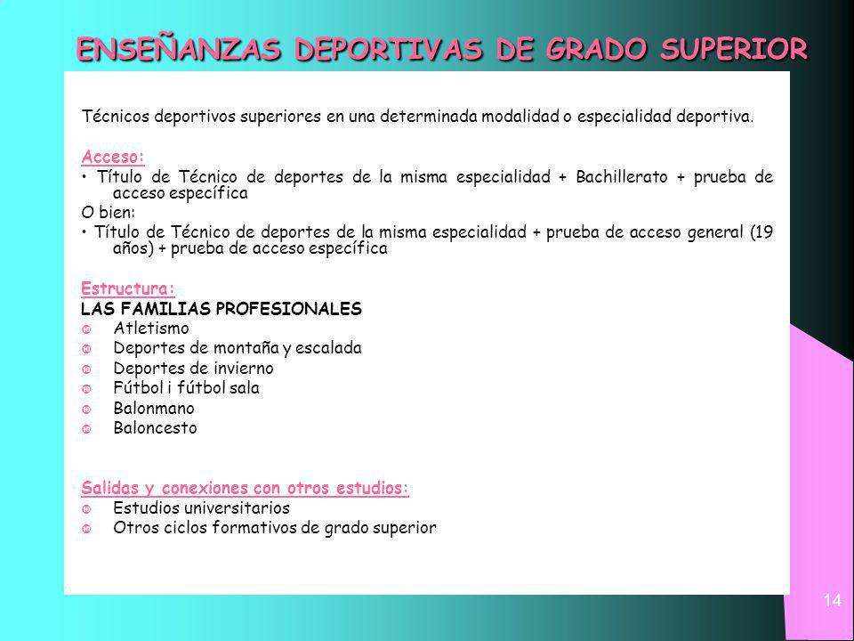 ENSEÑANZAS DEPORTIVAS DE GRADO SUPERIOR
