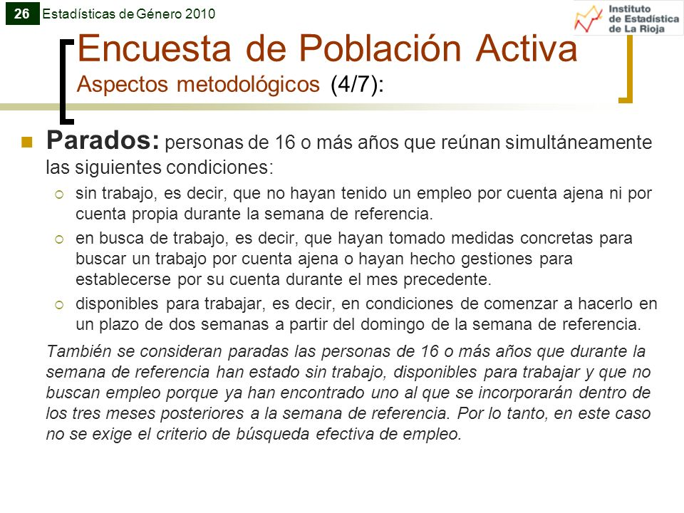 Encuesta de Población Activa Aspectos metodológicos (4/7):