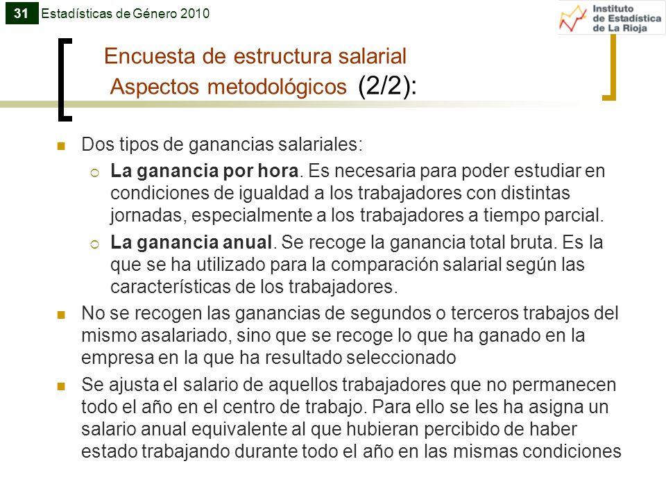 Encuesta de estructura salarial Aspectos metodológicos (2/2):