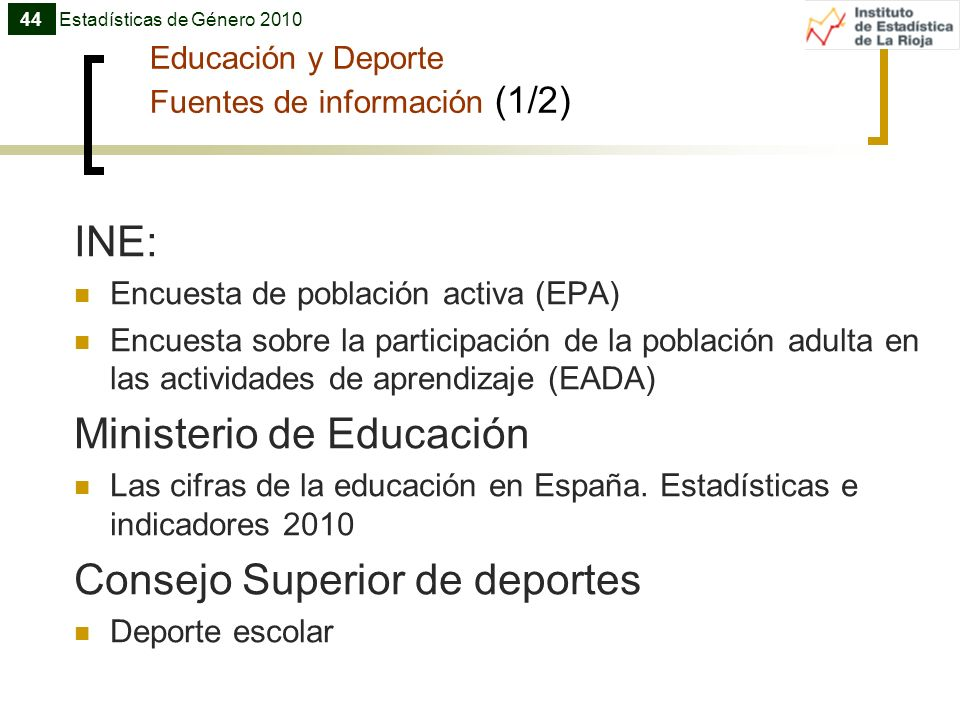 Educación y Deporte Fuentes de información (1/2)