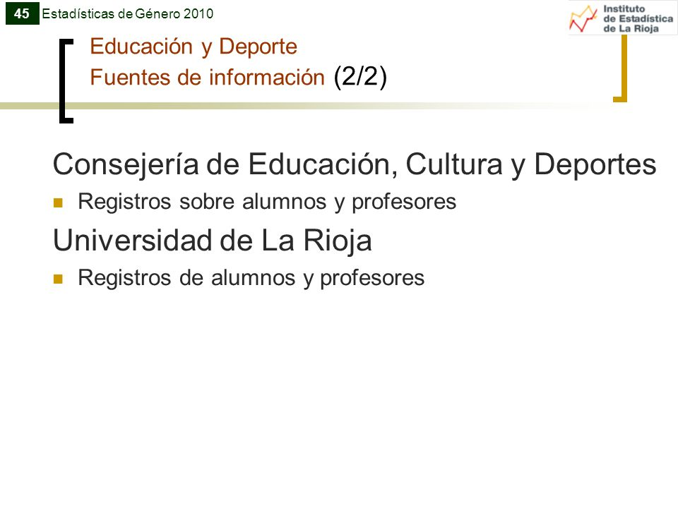 Educación y Deporte Fuentes de información (2/2)
