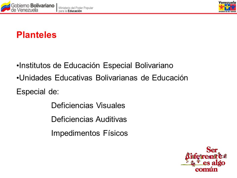 Planteles Institutos de Educación Especial Bolivariano