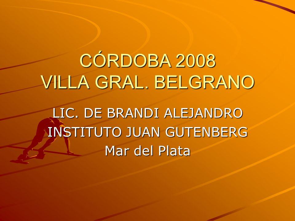 CÓRDOBA 2008 VILLA GRAL. BELGRANO