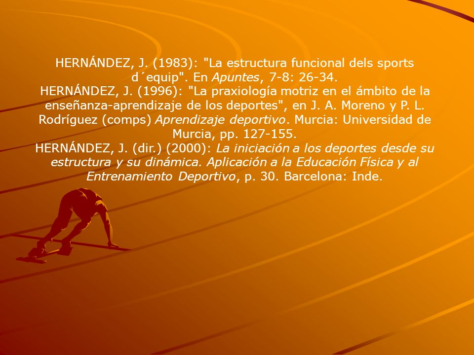 HERNÁNDEZ, J. (1983): La estructura funcional dels sports d´equip