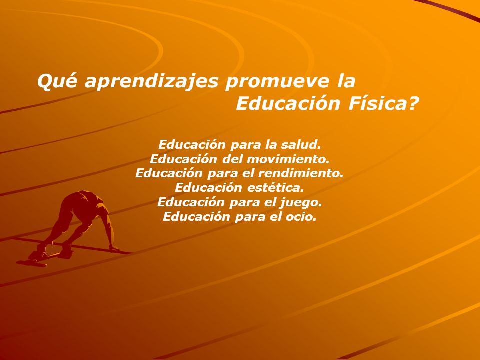 Qué aprendizajes promueve la Educación Física