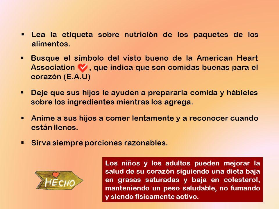 Lea la etiqueta sobre nutrición de los paquetes de los alimentos.