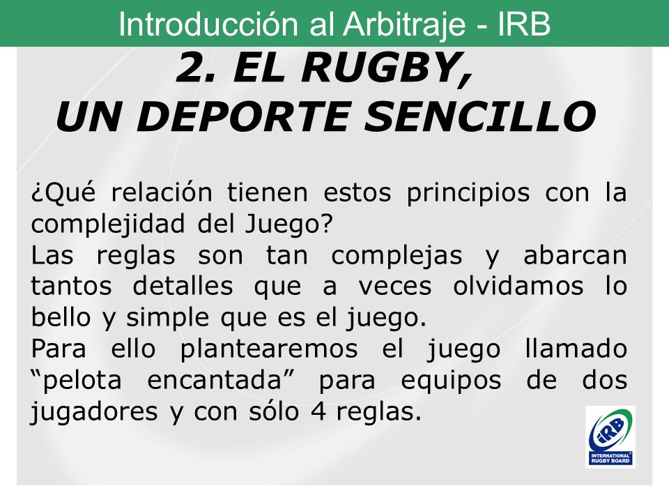 2. EL RUGBY, UN DEPORTE SENCILLO