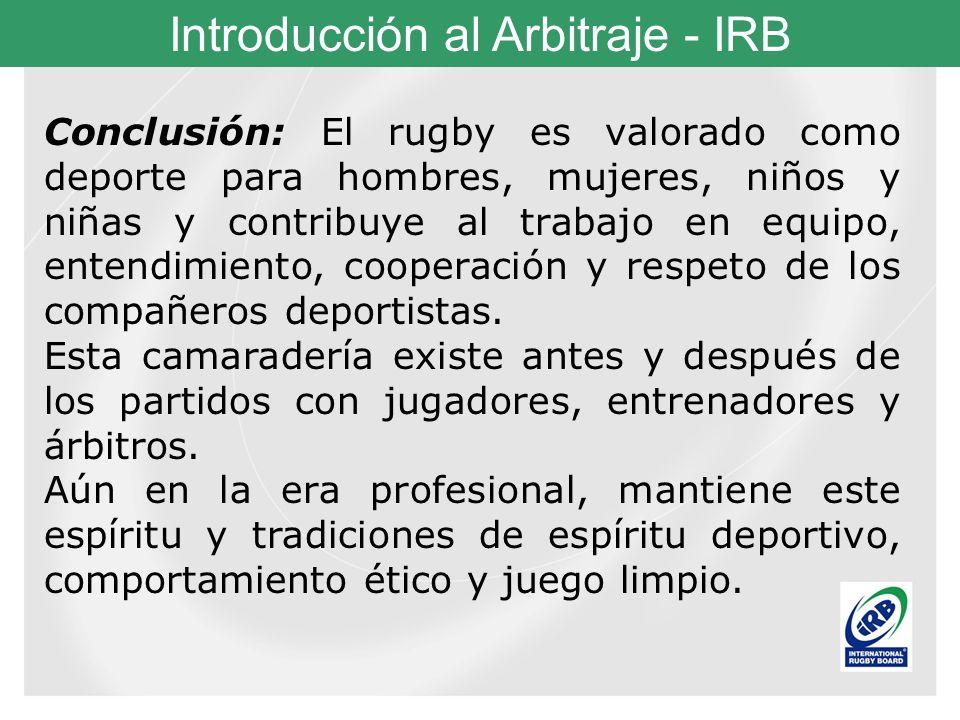 Conclusión: El rugby es valorado como deporte para hombres, mujeres, niños y niñas y contribuye al trabajo en equipo, entendimiento, cooperación y respeto de los compañeros deportistas.