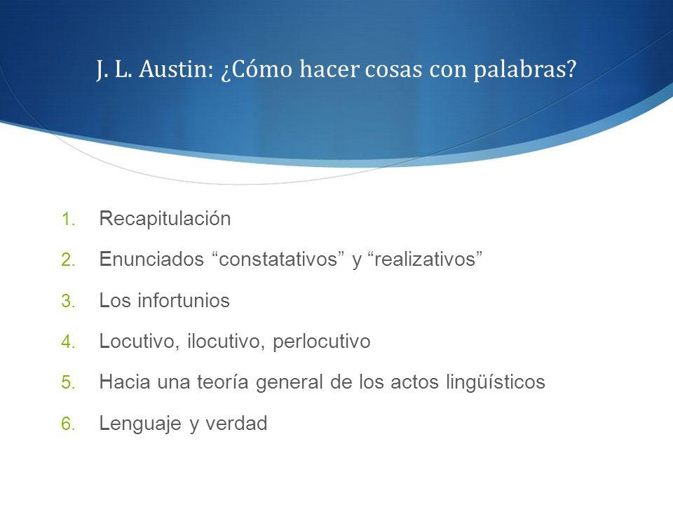 J. L. Austin: ¿Cómo hacer cosas con palabras