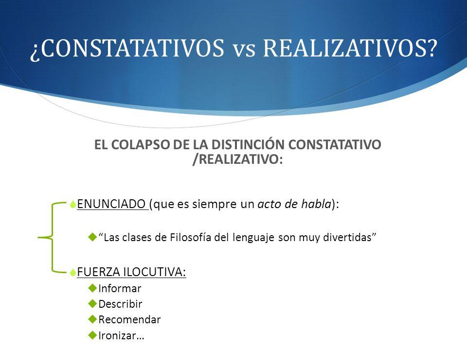 ¿CONSTATATIVOS vs REALIZATIVOS