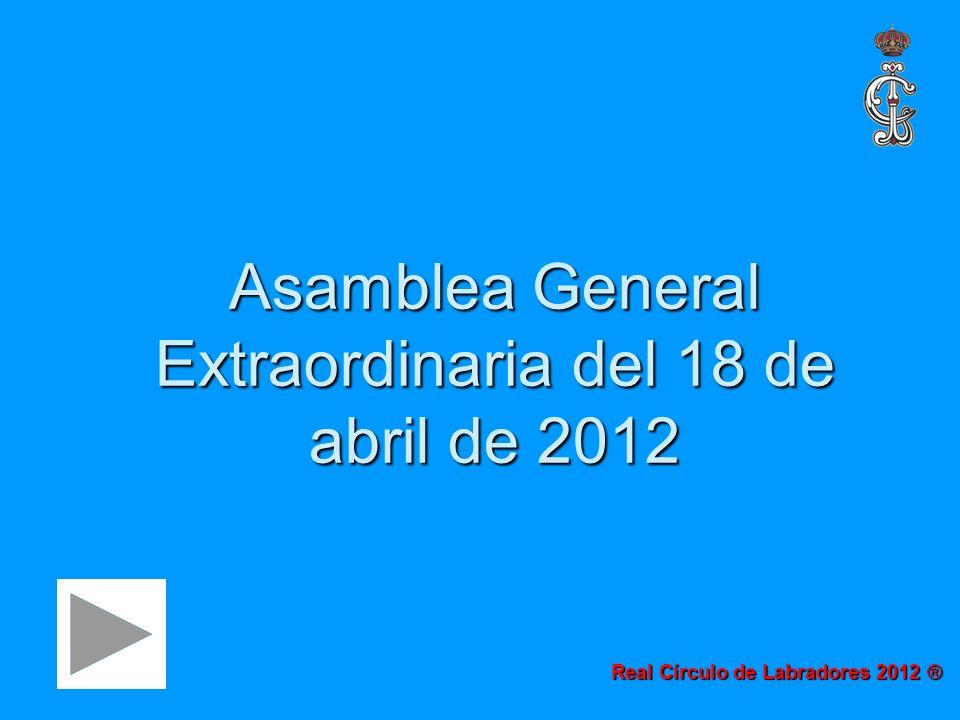 Asamblea General Extraordinaria del 18 de abril de 2012