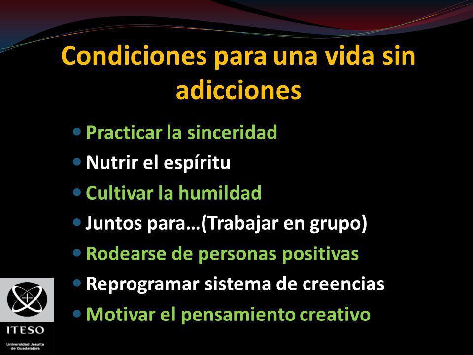 Condiciones para una vida sin adicciones