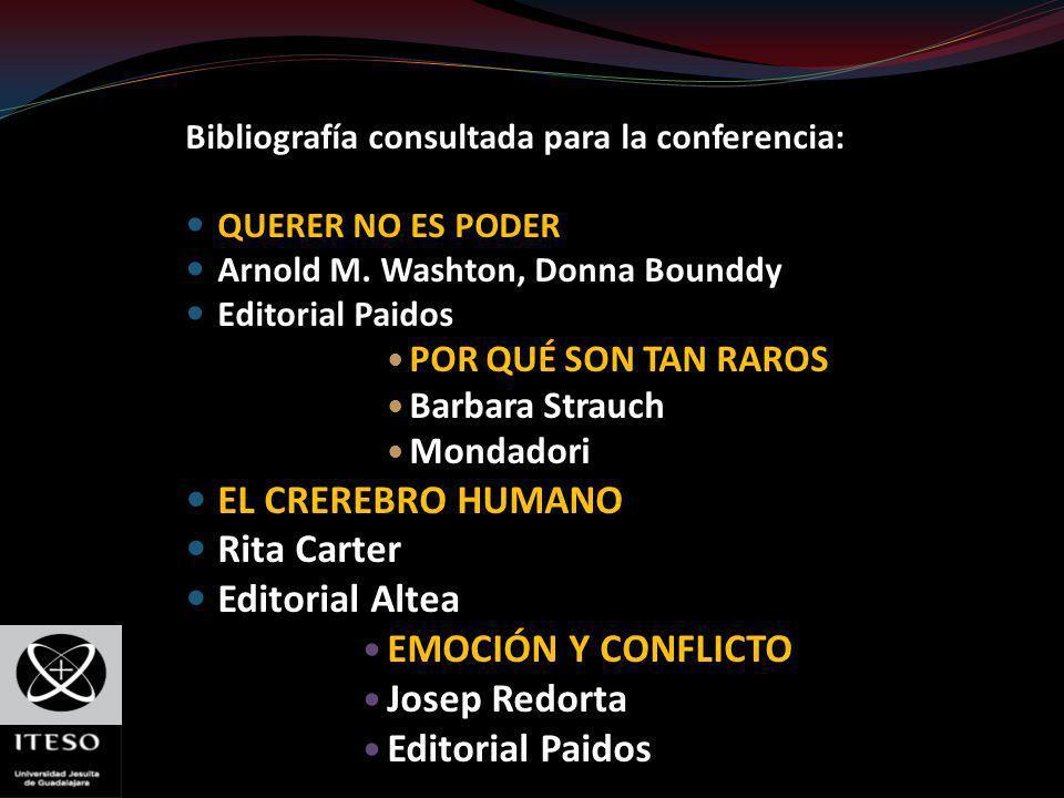 EL CREREBRO HUMANO Rita Carter Editorial Altea EMOCIÓN Y CONFLICTO