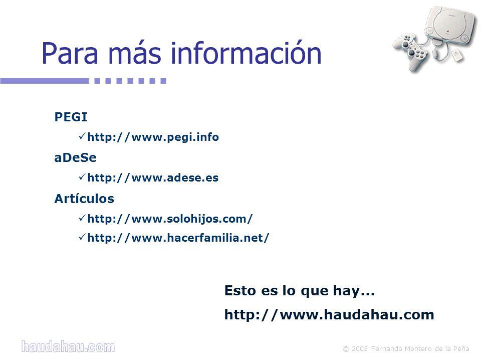 Para más información Esto es lo que hay... http://www.haudahau.com