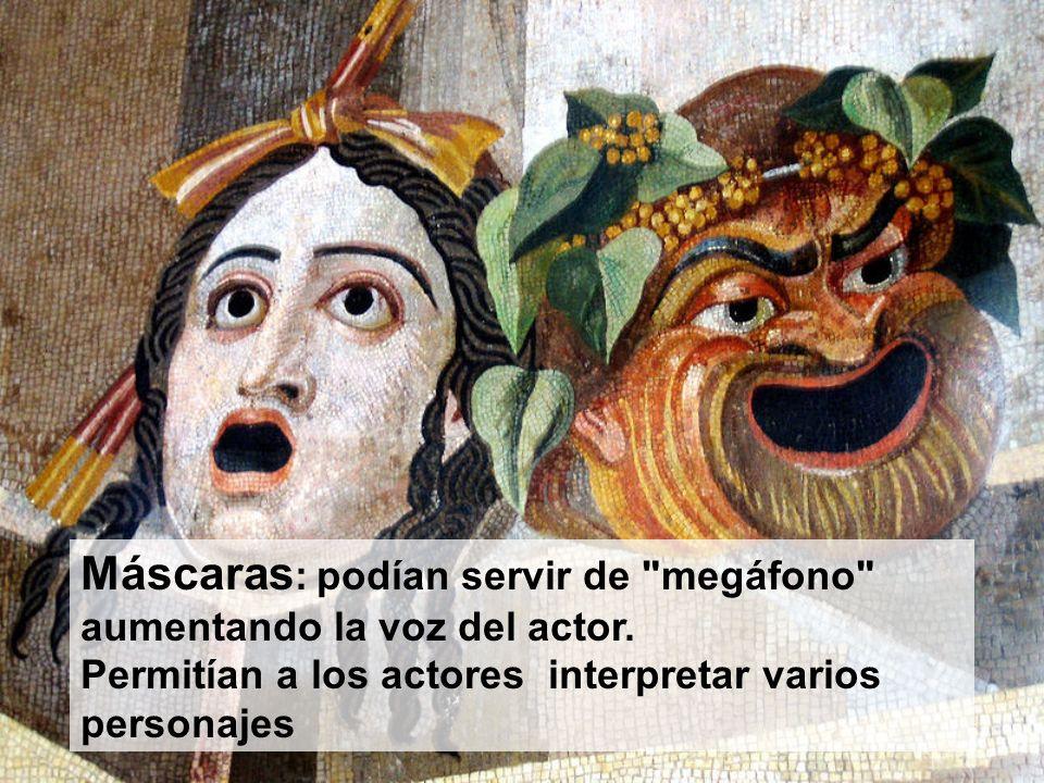 Máscaras: podían servir de megáfono aumentando la voz del actor.